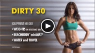 Dirty 30 Video